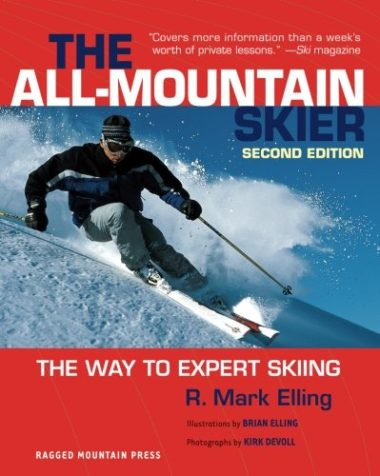 All-Mountain Skier: The Way to Expert Skiing Book