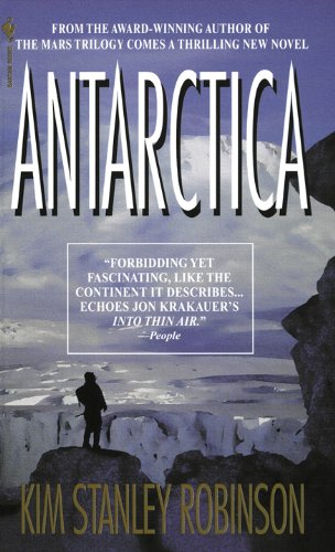 Antarctica: A Novel Antarctica Book