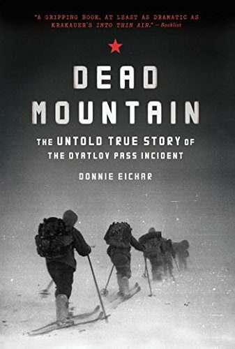Dead Mountain: The Untold True Story Of Dyatlov Hiking Book