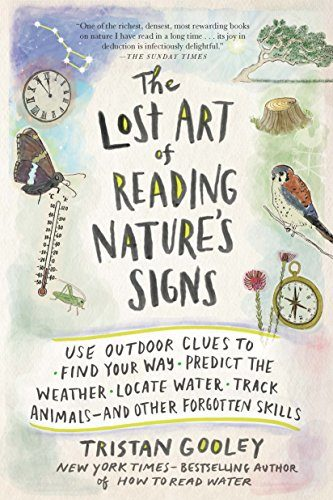 The Lost Art Of Reading Nature's Signs Hiking Book