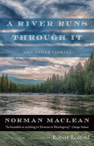 A River Runs Through It And Stories Fishing Book