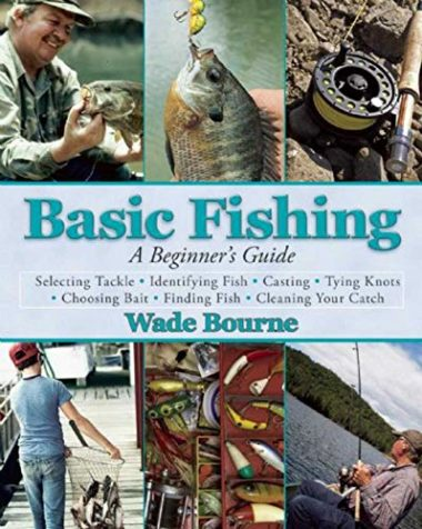 Basic Fishing: A Beginner's Guide Fishing Book