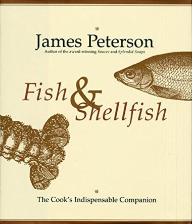 Fish & Shellfish: The Cook's indispensable Companion Fish Cookbook