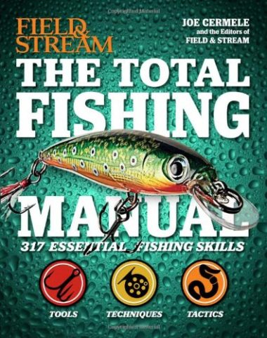 The Total Fishing Manual: 317 Essential Fishing Skills Fishing book