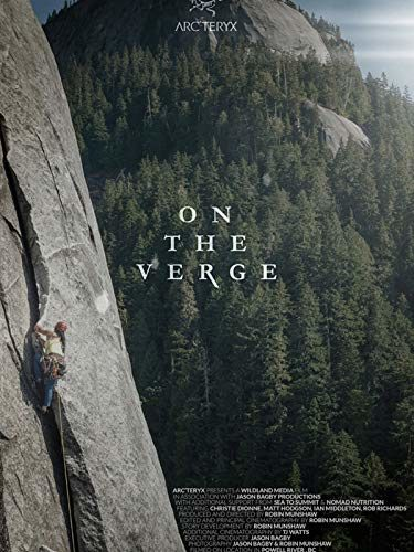 """On the Verge"" Climbing Movie"