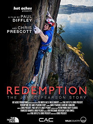 """Redemption: The James Pearson Story"" Climbing Movie"