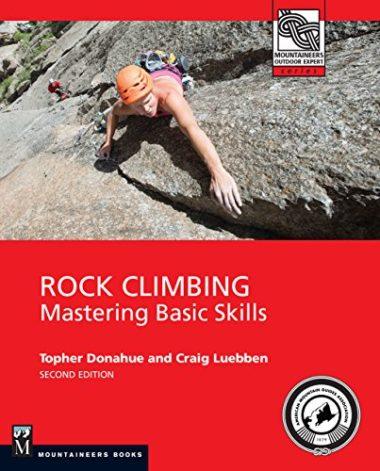 """Rock Climbing: Mastering Basic Skills"" 2nd edition Climbing Book"