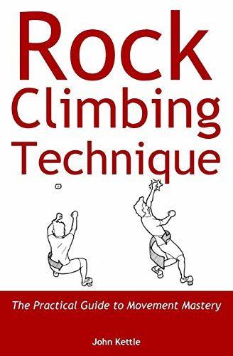 """""""Rock Climbing Technique: The Practical Guide to Movement Mastery"""" Climbing Book"""