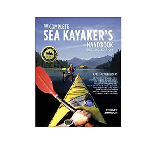 """The Complete Sea Kayakers Handbook. Second Edition"" By Shelley Johnson"