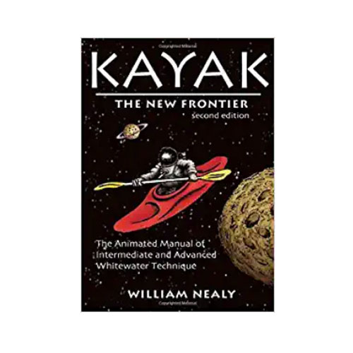 """Kayak: The New Frontier"" By William Nealy"
